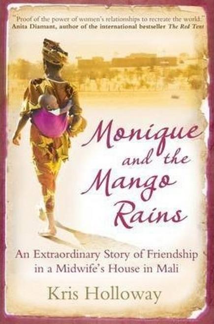 Holloway, Kris / Monique and the Mango Rains