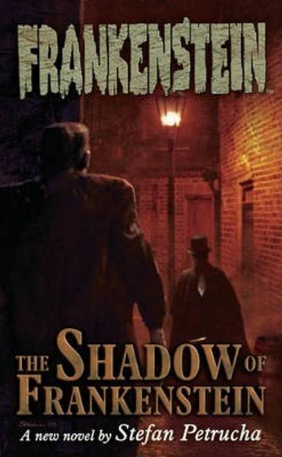 Petrucha, Stefan / Frankenstein Volume 1: The Shadow Of Frankenstein