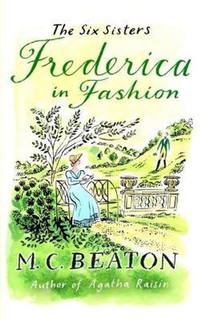 Beaton, M. C. / Frederica in Fashion