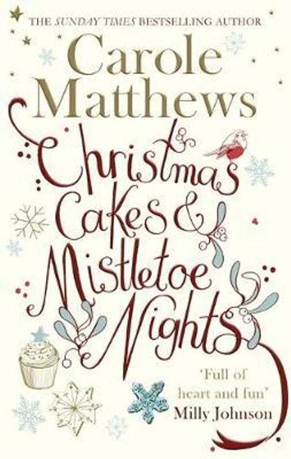 Matthews, Carole / Christmas Cakes and Mistletoe Nights