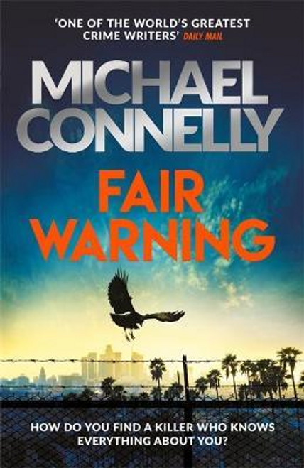 Connelly, Michael / Fair Warning