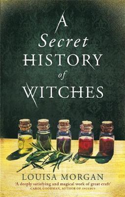 Morgan, Louisa / A Secret History of Witches