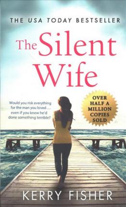 Fisher, Kerry / The Silent Wife