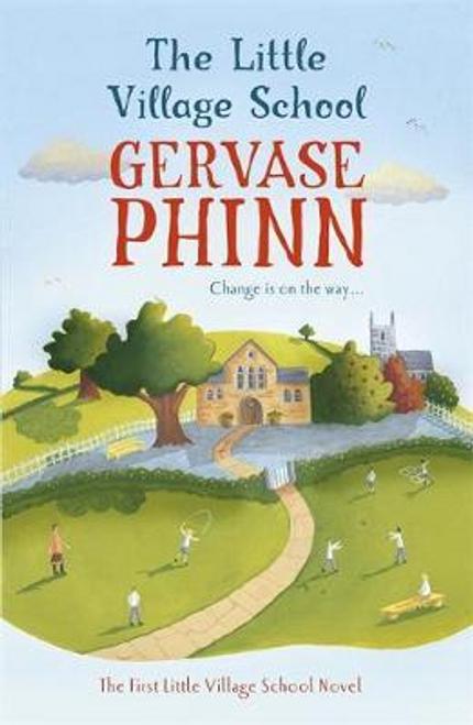 Phinn, Gervase / The Little Village School