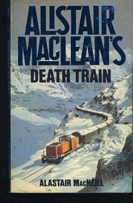 MacNeill, Alastair / Alistair MacLean's Death Train