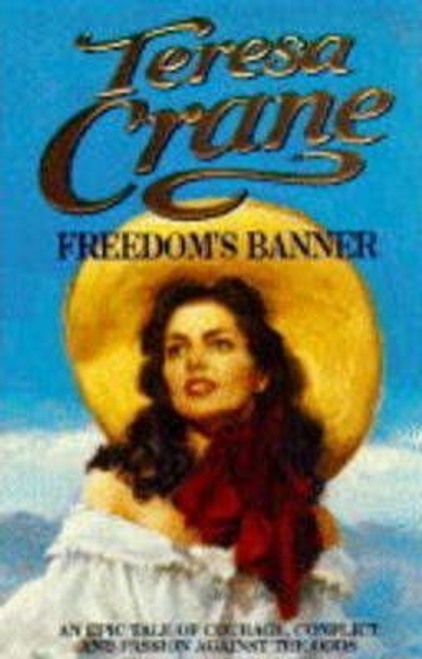 Crane, Teresa / Freedom's Banner