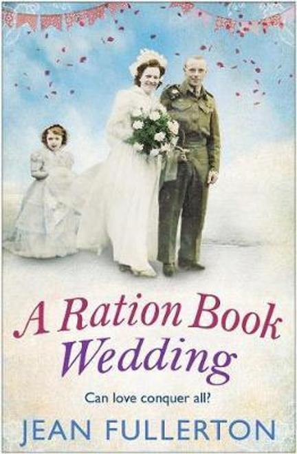Fullerton, Jean / A Ration Book Wedding