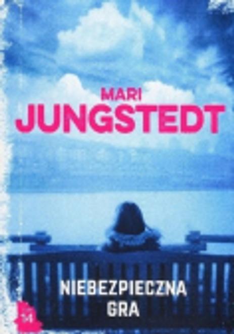 Jungstedt, Mari / Niebezpieczna gra