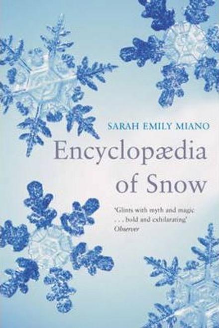 Miano, Sarah Emily / Encyclopedia of Snow