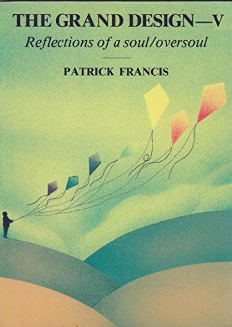 Francis, Patrick / The Grand Design - 5