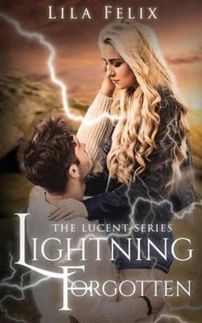 Felix, Lila / Lightning Forgotten