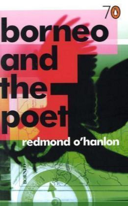 OHanlon, Redmond / Borneo and the Poet