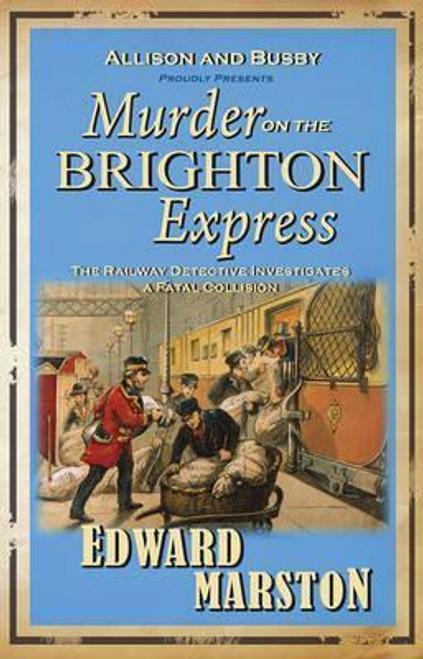 Marston, Edward / Murder on the Brighton Express
