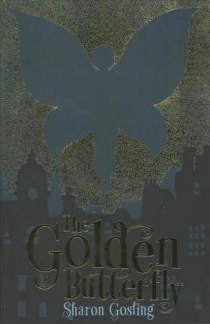 Gosling, Sharon / The Golden Butterfly