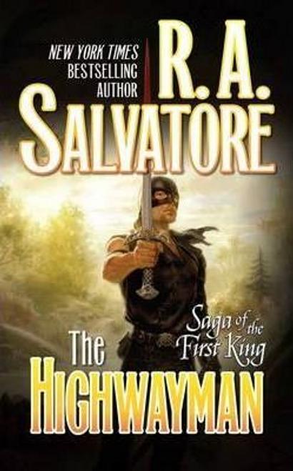 Salvatore, R. A. / The Highwayman