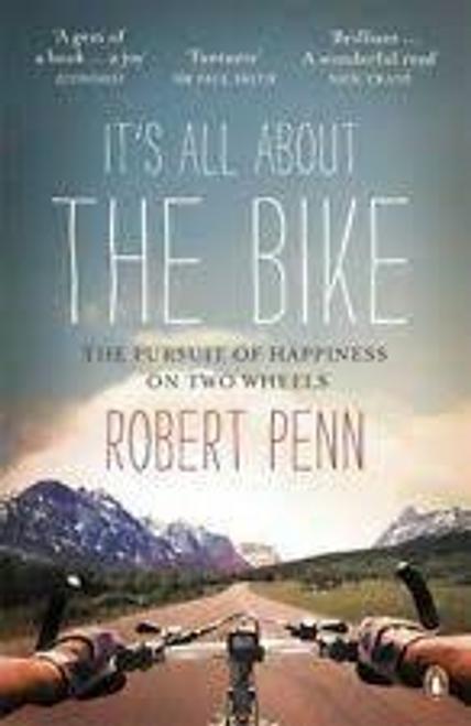 Penn, Robert / It's All About the Bike