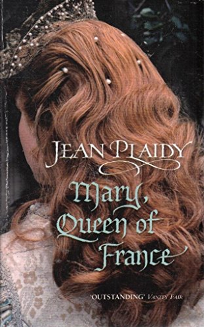 Plaidy, Jean / Mary Queen of France