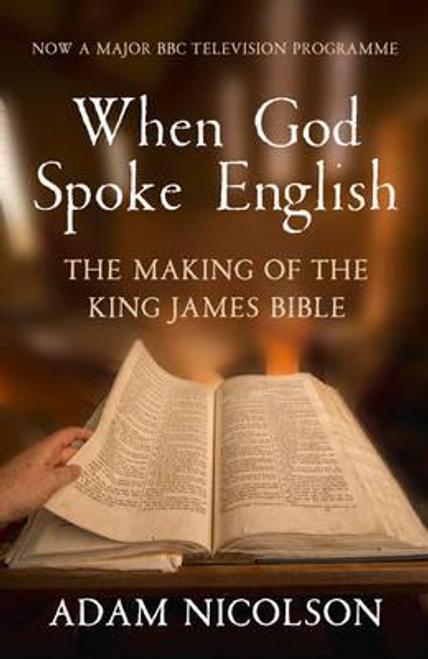 Nicolson, Adam / When God Spoke English