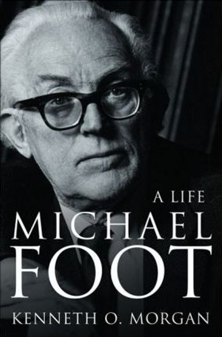 Morgan, Kenneth O. / Michael Foot : A Life