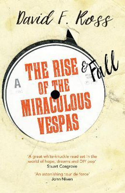 Ross, David F. / The Rise and Fall of the Miraculous Vespas