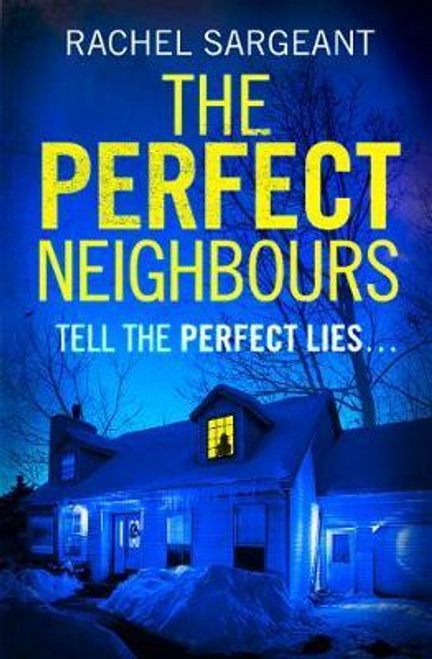 Sargeant, Rachel / The Perfect Neighbours