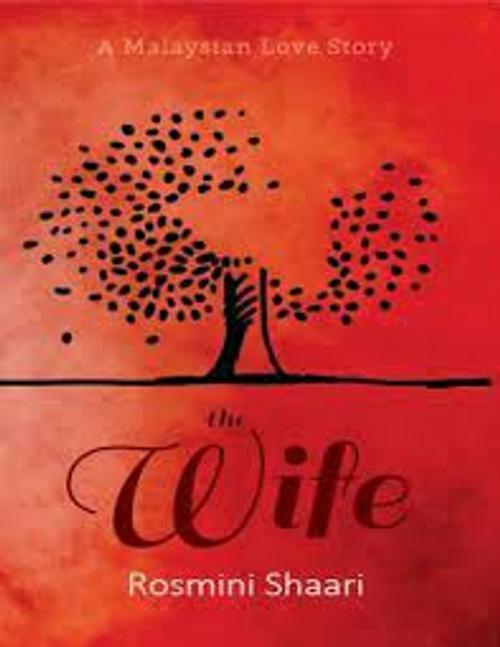 Shaari, Rosmini / The Wife