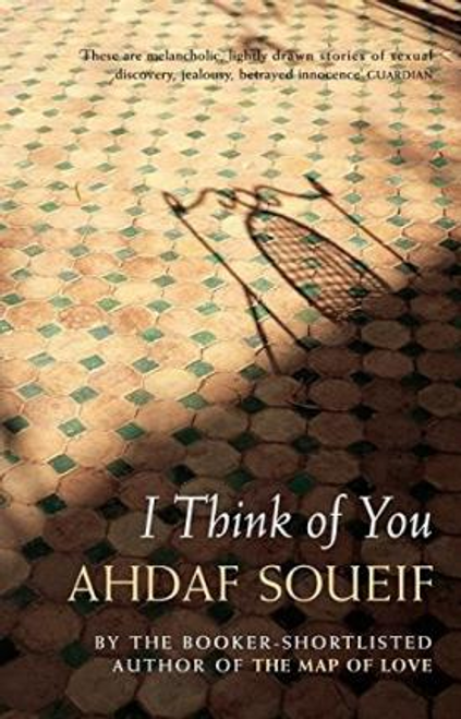 Soueif, Ahdaf / I Think of You