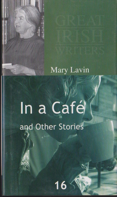 Lavin, Mary / In a Cafe and Other Stories