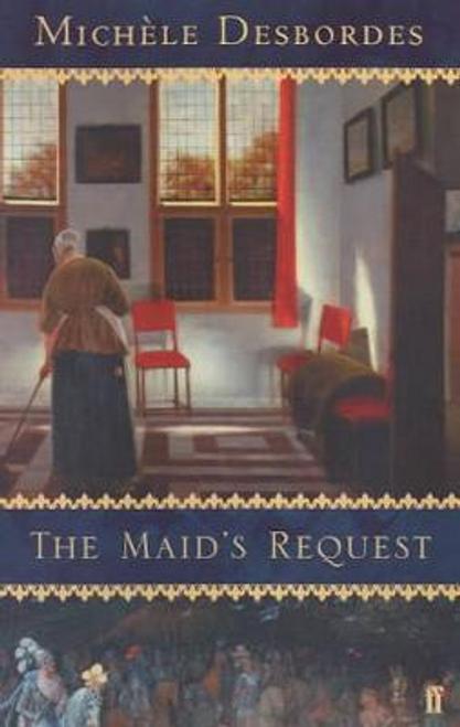 Desbordes, Michele / The Maid's Request