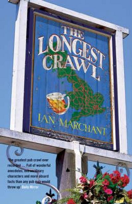 Marchant, Ian / The Longest Crawl