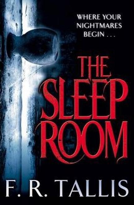 Tallis, F. R. / The Sleep Room
