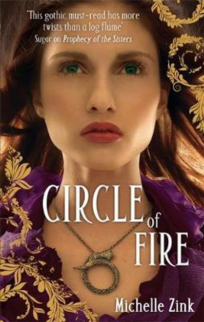 Zink, Michelle / Circle Of Fire : Number 3 in series