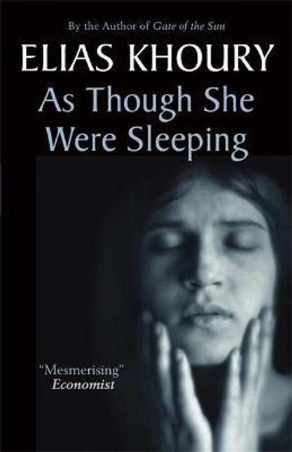 Khoury, Elias / As Though She Were Sleeping