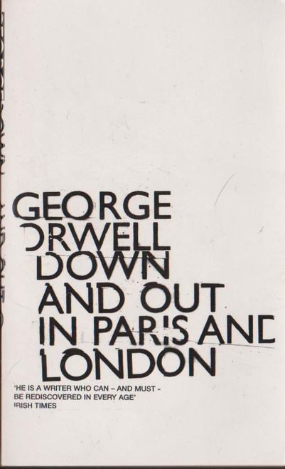 Orwell, George / Down and Out in Paris and London