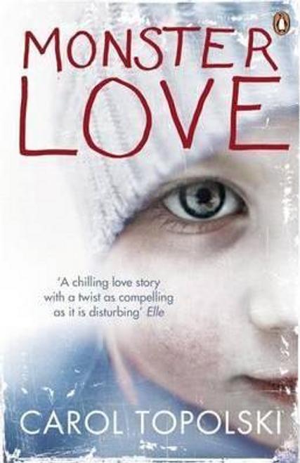 Topolski, Carol / Monster Love