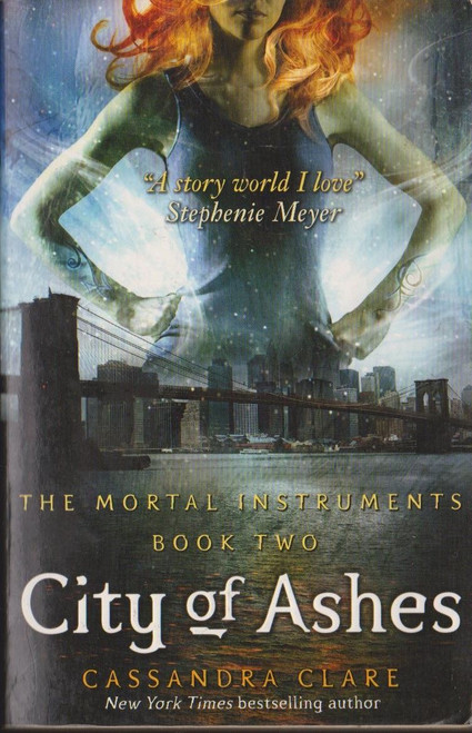 Clare, Cassandra / City of Ashes ( Mortal Instruments Book 2)