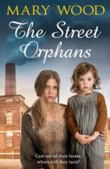 Wood, Mary / The Street Orphans