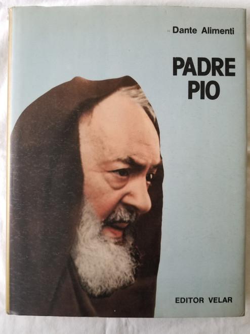Alimenti, Dante - Padre Pio - HB - Illustrated - 1986