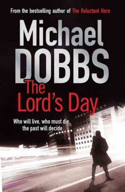 Dobbs, Michael / The Lords' Day