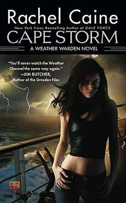 Caine, Rachel / Cape Storm : A Weather Warden Novel