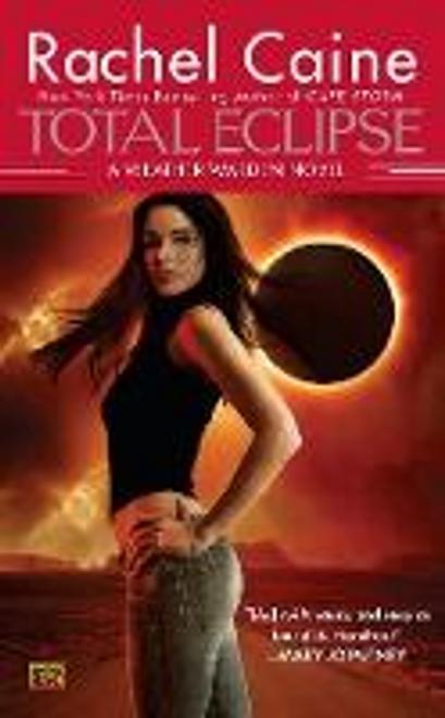 Caine, Rachel / Total Eclipse : A Weather Warden Novel
