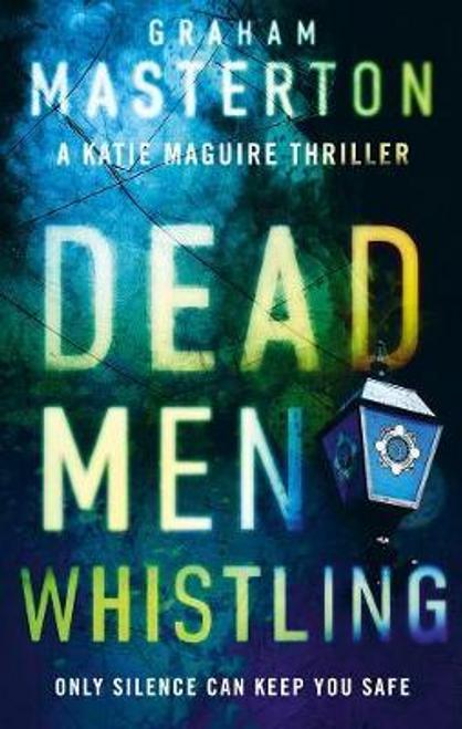 Masterton, Graham / Dead Men Whistling