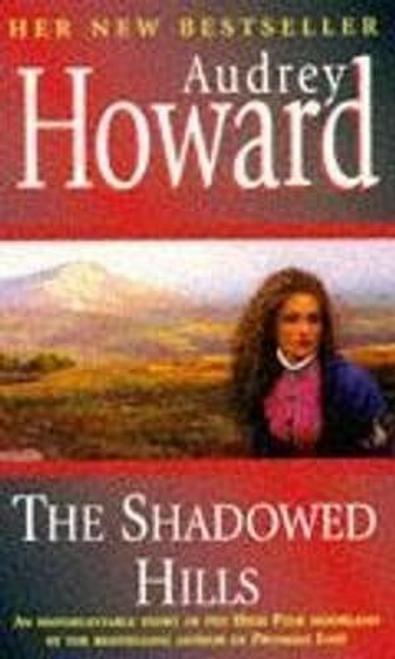 Howard, Aideen / The Shadowed Hills
