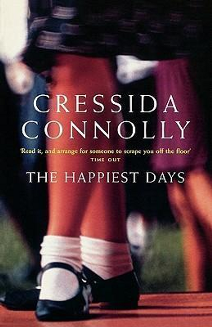 Connolly, Cressida / The Happiest Days
