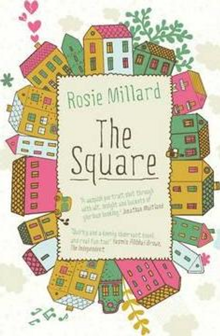 Millard, Rosie / The Square