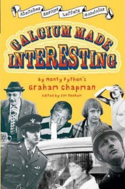 Chapman, Graham / Calcium Made Interesting
