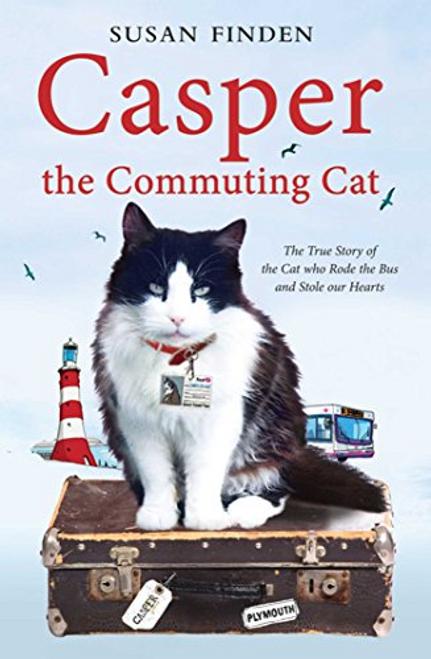 Finden, Susan / Casper the Commuting Cat
