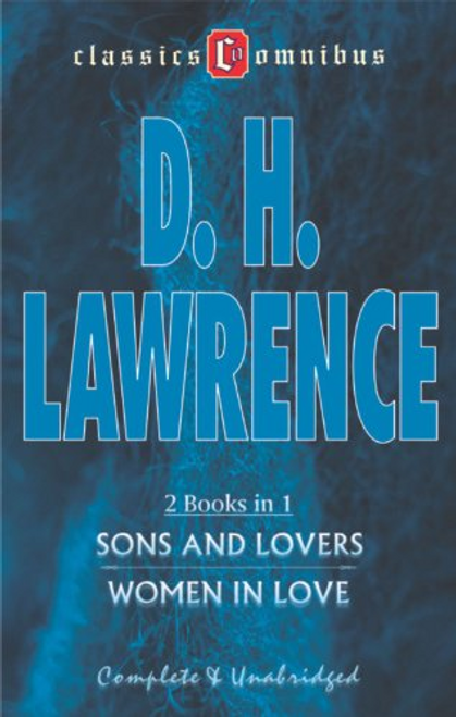 Lawrence, D. H. / Sons and Lovers / Women in Love