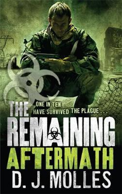 Molles, D. J. / The Remaining: Aftermath