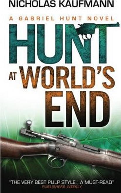 Kaufmann, Nicholas / A Gabriel Hunt: Hunt at World's End